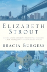 Bracia Burgess Strout Elizabeth