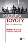 Kultura Toyoty. Serce i dusza filozofii Toyoty Liker Jeffrey, Hoseus Michael