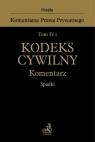 Tom IV A Kodeks cywilny Komentarz Spadki