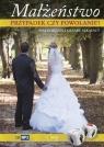 Małżeństwo przypadek czy powołanie? Sękalscy C. i M.