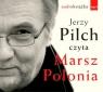 Marsz Polonia  (Audiobook)  Pilch Jerzy