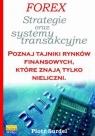 Forex 3. Strategie i systemy transakcyjne Piotr Surdel