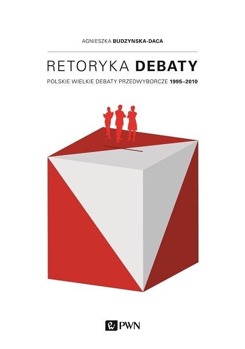 Retoryka debaty Budzyńska-Daca Agnieszka