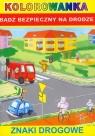 Kolorowanka Znaki drogowe Bądź bezpieczny na drodze