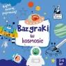 Kapitan Nauka Bazgraki w kosmosie (3-6 lat)