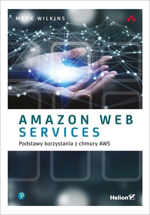 Amazon Web Services w akcji Wittig Andreas, Wittig Michael