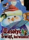 Wesołych Świąt bałwanku