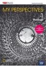 My Perspectives 3. Zeszyt ćwiczeń do języka angielskiego dla szkoły praca zbiorowa