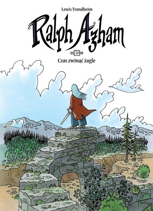 Ralph Azham 12 Czas zwinąć żagle Trondheim Lewis