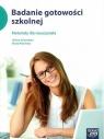Badanie gotowości szkolnej Materiały dla nauczyciela  Derewlana Hanna, Wosińska Beata