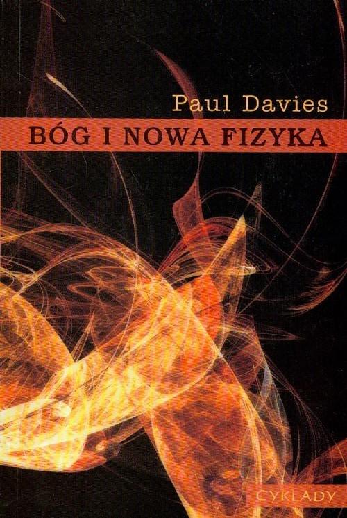Bóg i nowa fizyka Davies Paul