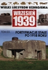 Fortyfikacje stałe po 1918 roku