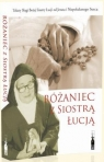 Różaniec z Siostrą Łucją praca zbiorowa