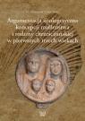Argumentacja apologetyczna koncepcji małżeństwa i rodziny chrześcijańskiej w pierwszych trzech wiekach