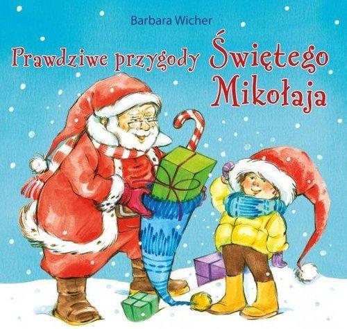 Prawdziwe przygody Świętego Mikołaja Wicher Barbara