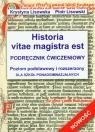 Historia vitae magistra est podręcznik ćwiczeniowy Szkoła Lisowska Krystyna, Lisowski Piotr