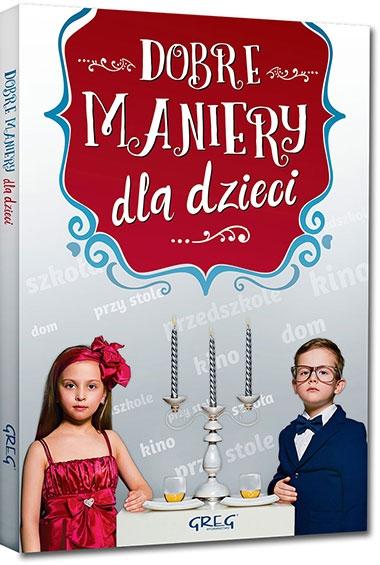Dobre maniery dla dzieci Grzegorz Strzeboński