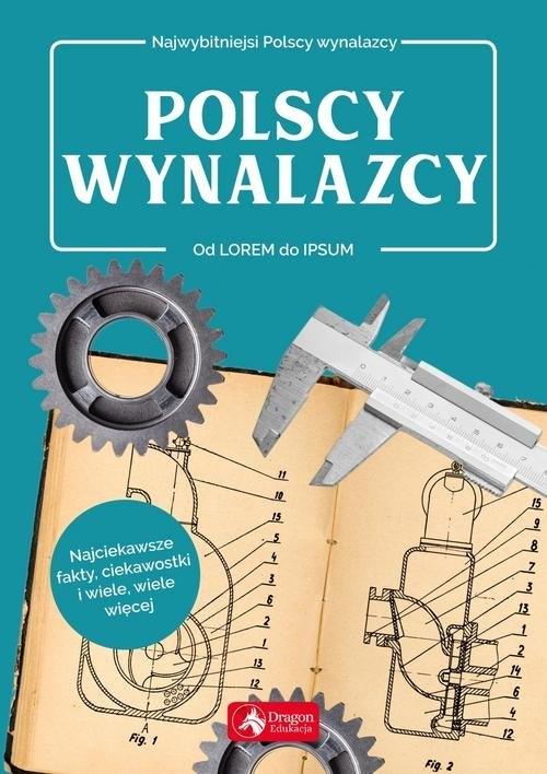 Polscy wynalazcy Łotysz Sławomir