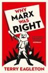 Why Marx Was Right Eagleton Terry