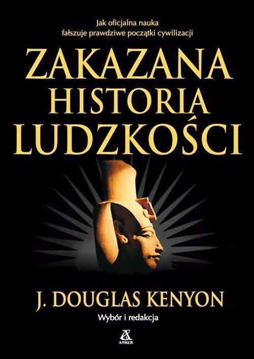 Zakazana historia ludzkości wyd.5 J. Douglas Kenyon
