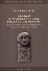 Sacrum w wyobrażeniach pogańskich Prusów