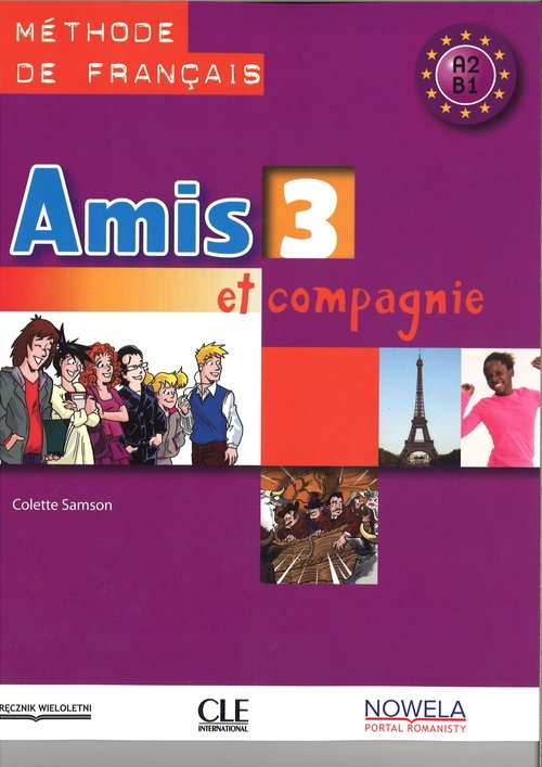 Amis et compagnie 3 Podręcznik Samson Colette