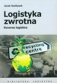 Logistyka zwrotna Szołtysek Jacek