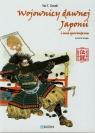 Wojownicy dawnej Japonii i inne opowiadania Ozaki Yei T.