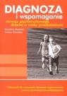Diagnoza i wspomaganie rozwoju psychoruchowego dziecka w wieku przedszkolnym + CD