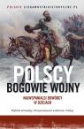 Polscy bogowie wojny.