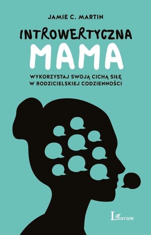 Introwertyczna mama Martin Jamie C.