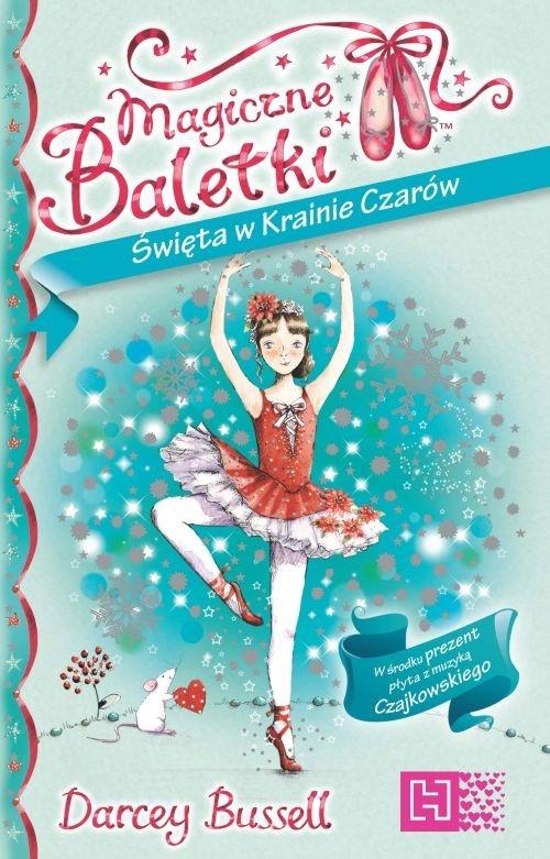 Magiczne Baletki Święta w Krainie Czarów z płytą CD Bussell Darcey