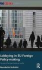 Lobbying in EU Foreign Policy-Making Benedetta Voltolini