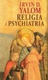 Religia i psychiatria Yalom Irvin D.