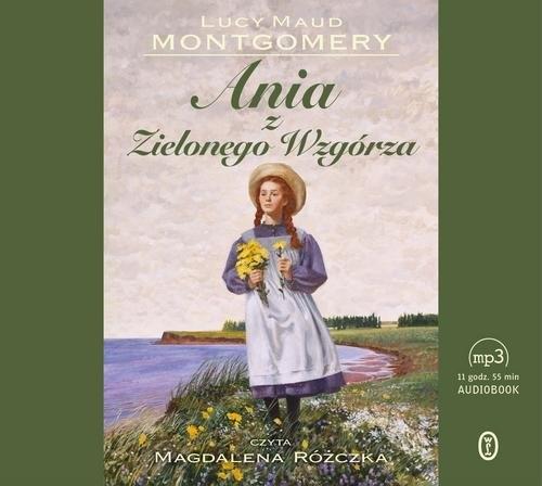 Ania z Zielonego Wzgórza  (Audiobook) Lucy Maud Montgomery