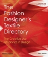 The Fashion Designer's Textile Directory The Creative Use of Fabrics in Design Baugh Gail