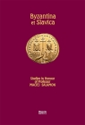 Byzantina et Slavica praca zbiorowa