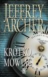 Krótko mówiąc Archer Jeffrey