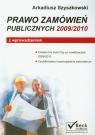 Prawo zamówień publicznych 2009/2010 z wprowadzeniem Szyszkowski Arkadiusz