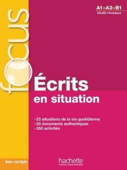 FOCUS Ecrits en situation - podręcznik + klucz odp.