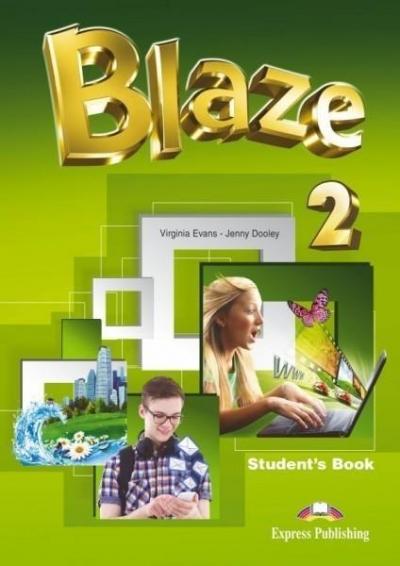 Blaze 2 SB EXPRESS PUBLISHING Virginia Evans, Jenny Dooley