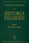 Historia filozofii Tom 6 Od Wolffa do Kanta Copleston Frederick