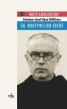 Św Maksymilian Kolbe Kijas Zdzisław Józef