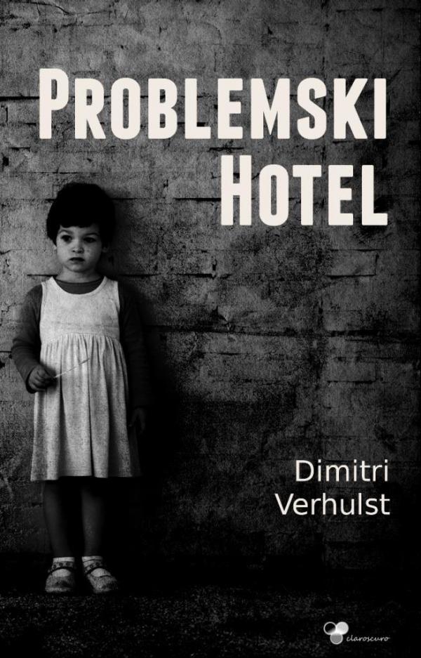 Problemski hotel Verhulst Dimitri