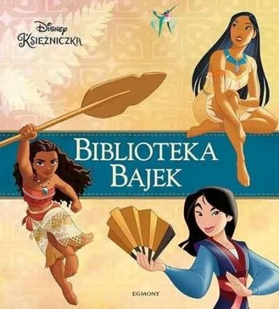 Biblioteka Bajek. Disney Księżniczka praca zbiorowa