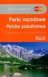 Parki Narodowe Polska Południowa
