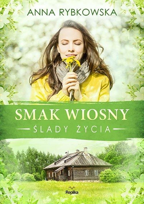 Smak wiosny Rybkowska Anna