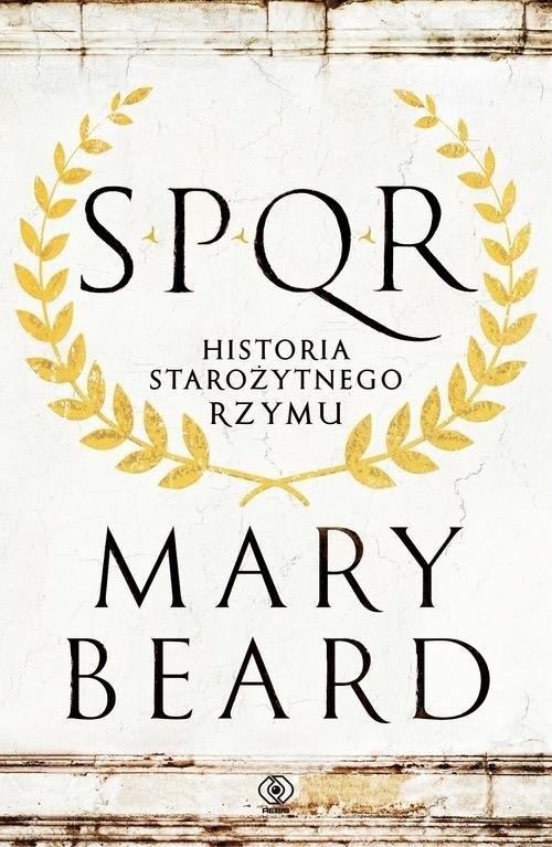 SPQR Historia starożytnego Rzymu Beard Mary