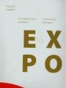 Architektoniczne przesłania Pawilon Polski na Światowej Wystawie EXPO Ingarden Krzysztof