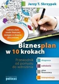 Biznesplan w 10 krokach. Skrzypek Jerzy T.